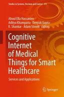Cognitive Internet of Medical Things for Smart Healthcare