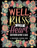 A Chalkboard Coloring Book Southern Sayins  and Sass Well Bless Your Heart