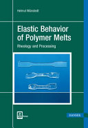 Elastic Behavior of Polymer Melts