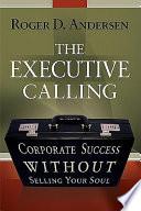 The Executive Calling