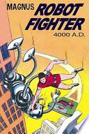 Russ Manning's Magnus, Robot Fighter, 4000 A.D.
