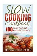 Slow Cooking Cookbook Book