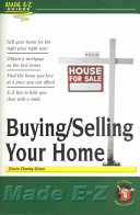 Buying selling Your Home Made E Z