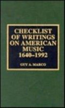 Checklist of Writings on American Music, 1640-1992