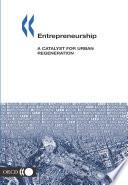 Local Economic and Employment Development  LEED  Entrepreneurship A Catalyst for Urban Regeneration