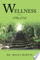 Wellness   A Way of Life