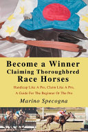 Become A Winner Claiming Thoroughbred Racehorses