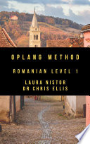Oplang Method: Romanian Level 1 (Audio eBook Enhanced Edition)