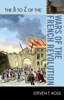 The A to Z of the Wars of the French Revolution