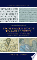 From Spoken Words To Sacred Texts