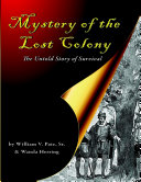Pdf Mystery of the Lost Colony the Untold Story of Survival