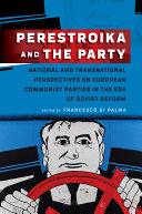 Perestroika and the Party Pdf/ePub eBook