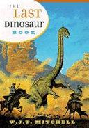 The Last Dinosaur Book