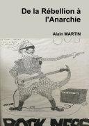De la Rébellion à l'Anarchie