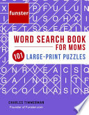 Funster Word Search Book for Moms 101 Large-Print Puzzles