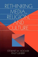 Rethinking Media, Religion, and Culture