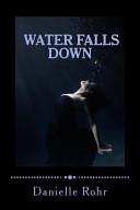 Pdf Water Falls Down