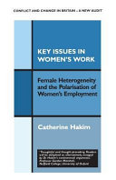 Key Issues in Women s Work  Female Heterogeneity and the Polarisation of Women s Employment