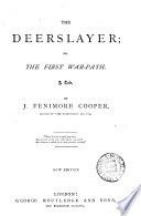 Cooper s  Leather stocking  tales  comprising The Deerslayer  The Pathfinder  The last of the Mohicans  The pioneers  The prairie