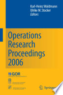 Operations Research Proceedings 2006 Book PDF