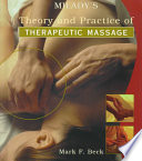 """Theory and Practice of Therapeutic Massage"" by Mark Beck"