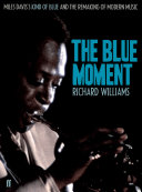 The Blue Moment