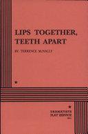 Lips Together, Teeth Apart