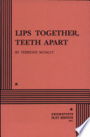 """""""Lips Together, Teeth Apart"""" by Terrence McNally"""