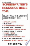 Screenwriter s Resource Bible