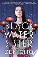 link to Black water sister in the TCC library catalog