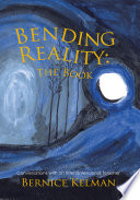 Bending Reality the Book Book