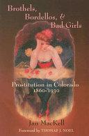 Brothels  Bordellos  and Bad Girls
