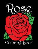 Rose Coloring Book