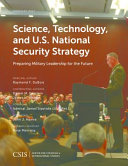 Science  Technology  and U  S  National Security Strategy Book