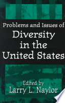 Problems And Issues Of Diversity In The United States