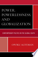 Power  Powerlessness  and Globalization