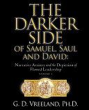 The Darker Side of Samuel, Saul and David