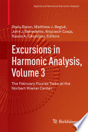 Excursions in Harmonic Analysis, Volume 3