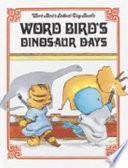 Word Bird's Dinosaur Days