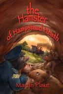 The Hamster of Hampstead Heath