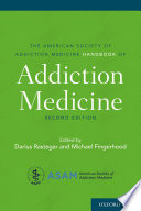 The American Society of Addiction Medicine Handbook of Addiction Medicine Book