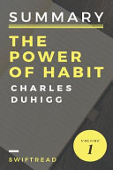 Summary Of The Power Of Habits By Charles Duhigg
