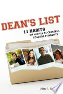 Dean's List  : Eleven Habits of Highly Successful College Students