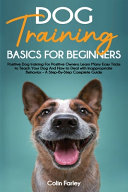 Dog Training Basics For Beginners