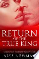 Return Of The True King