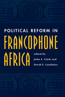 Political Reform In Francophone Africa