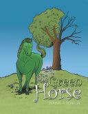 The Green Horse Book