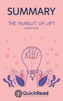 The Moment of Lift by Melinda Gates (Summary)