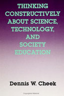 Thinking Constructively About Science  Technology  and Society Education