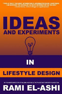 Ideas and Experiments in Lifestyle Design